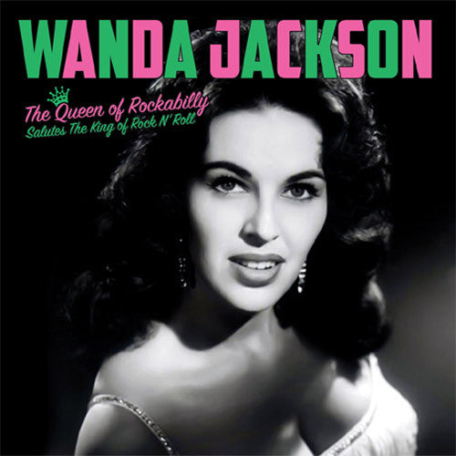 Wanda Jackson The Queen of Rockabilly Salutes The King of Rock N' Roll - vinyl LP