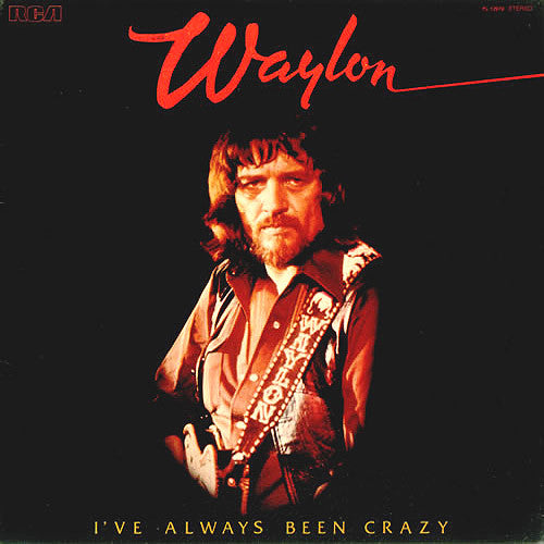 Waylon Jennings I've Always Been Crazy - vinyl LP