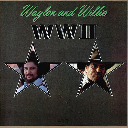 Waylon Jennings and Willie Nelson WWII - vinyl LP