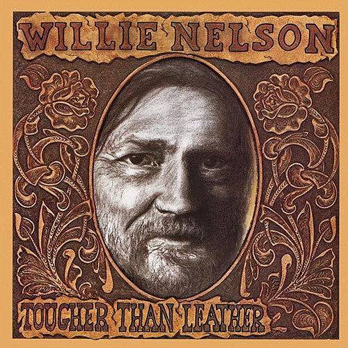 Willie Nelson Tougher Than Leather - vinyl LP