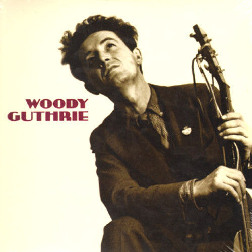 Woody Guthrie This Machine Kills Fascists - vinyl LP
