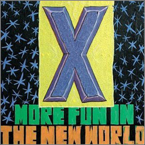 X More Fun In The New World - vinyl LP