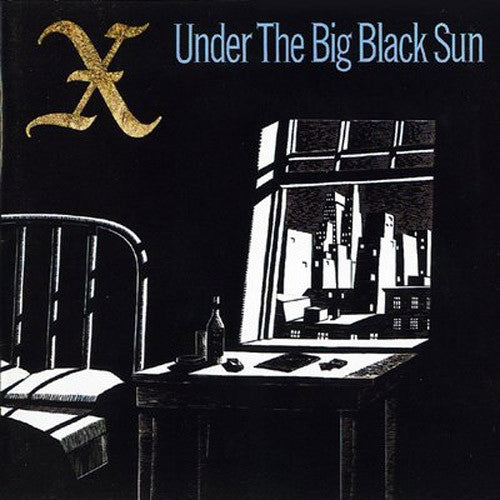 X Under The Big Black Sun - vinyl LP