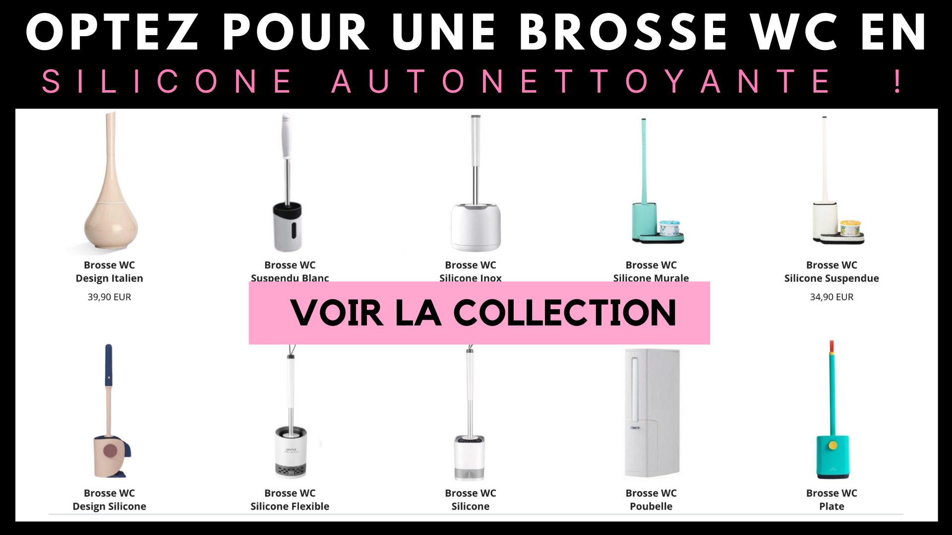 Collection brosse wc silicone