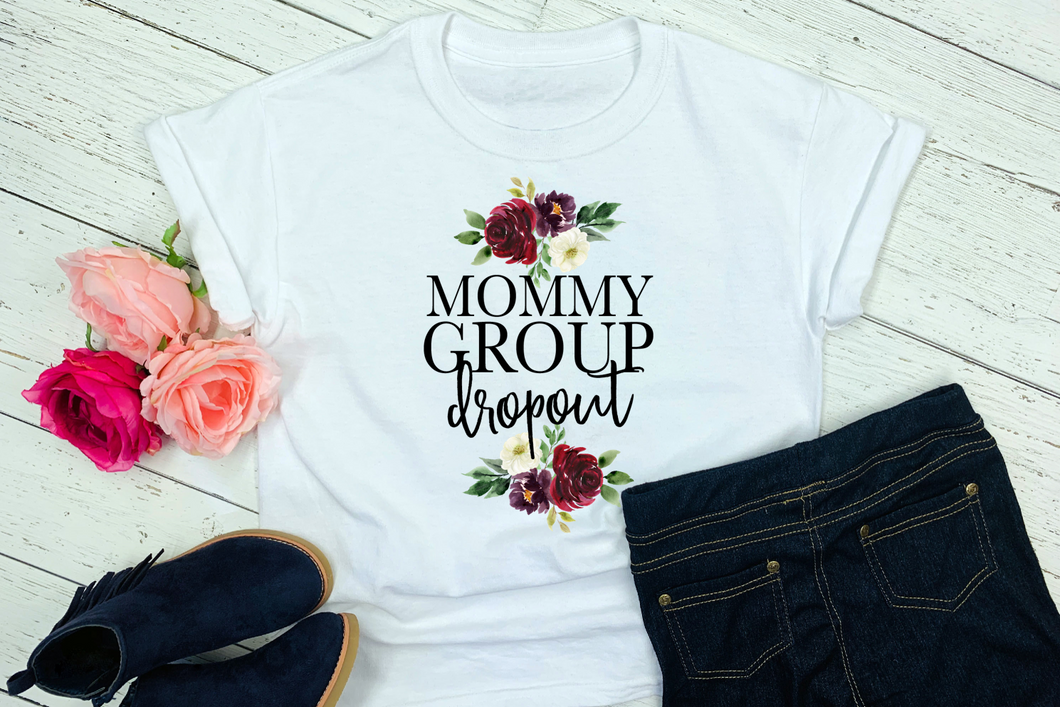 Mommy Group Dropout