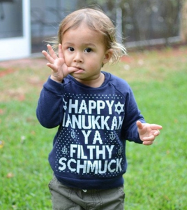 Happy Hanukkah Ya Filthy Schmuck Unisex Childrens Toddler