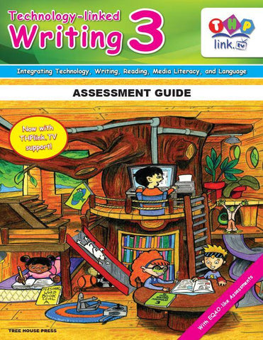 Technology-linked Writing 3 Assessment Guide