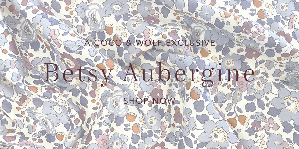 Coco & Wolf exclusively developed Betsy Aubergine Liberty fabric.