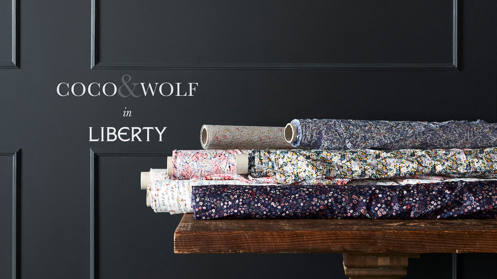Coco & Wolf in Liberty with exclusive prints.