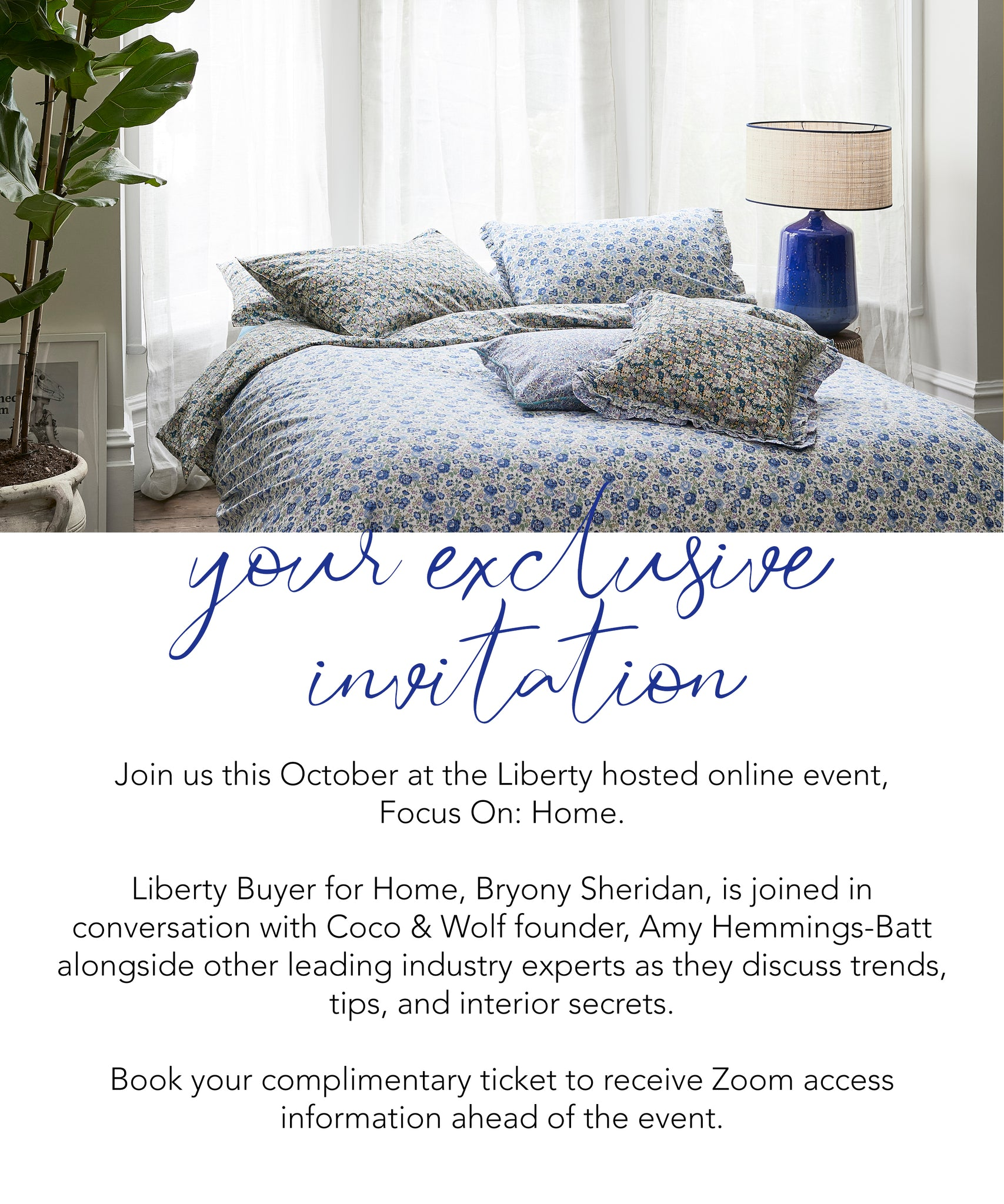 Exclusive invitation to Liberty's online event with Coco & Wolf founder, Amy.