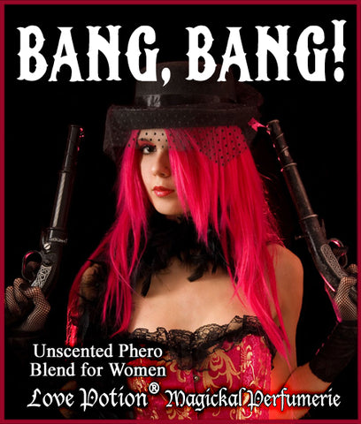 Bang, Bang! - UNscented Pheromone Blend for Women
