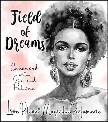Field of Dreams w /AJA & Hedione