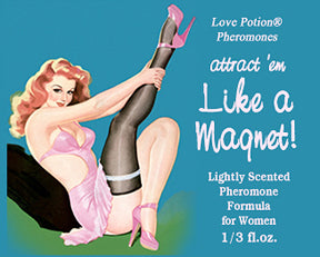 Love Potion Pheromone label for Like a Magnet, featuring pinup girl putting on stockings.