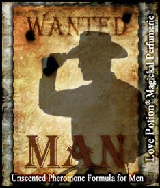 Love Potion: Wanted Man pheromone label featuring silhouette of cowboy on aged parchment wanted poster.