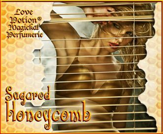 Love Potion: Sugared Honeycomb label featuring sexy woman in honey colored underwear, peeking through blinds.