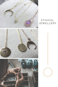 What Is Ethical Jewellery And Why You Should You Care
