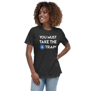 You Must Take the A-Train Vrouwenshirt - RIJNSE