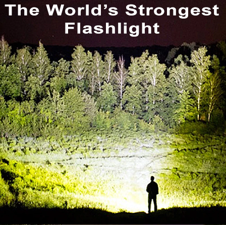 World's Most Powerful Flashlight