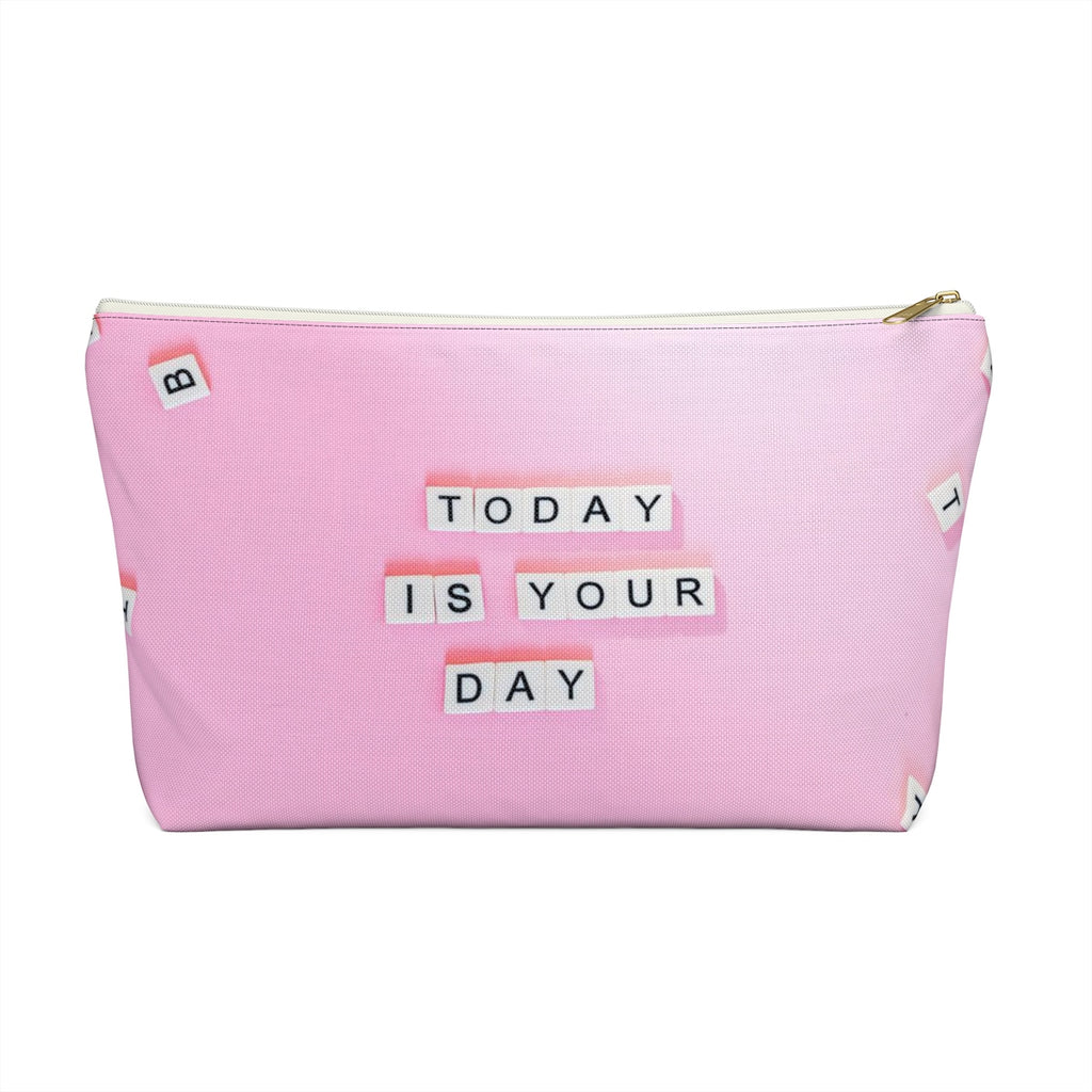 Makeup Bag Today Is Your Day - You Can Do It Large Front