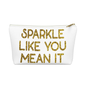 Makeup Bag Sparkle Like You Mean It Small Front