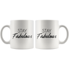 White Mug Stay Fabulous Front and Back