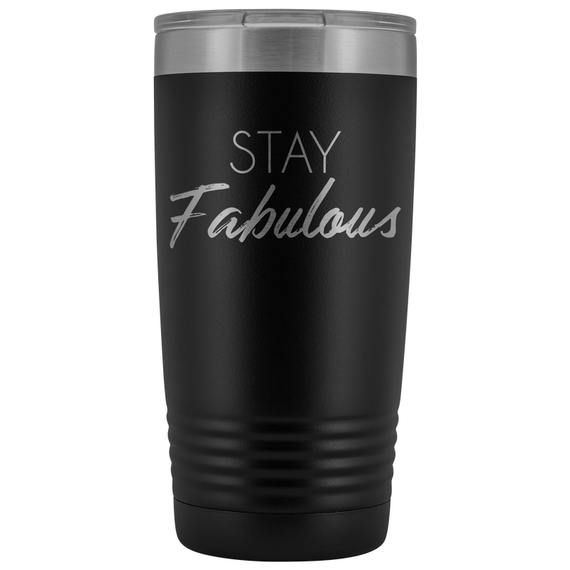 Vacuum Tumbler 20 Ounce Stay Fabulous in Pink