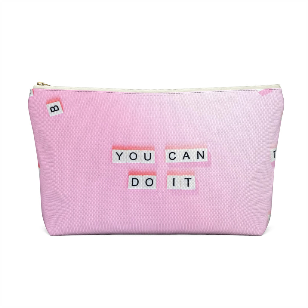 Makeup Bag Today Is Your Day - You Can Do It Large Back