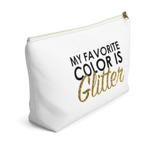 Makeup Bag My Favorite Color is Glitter Large Left Side