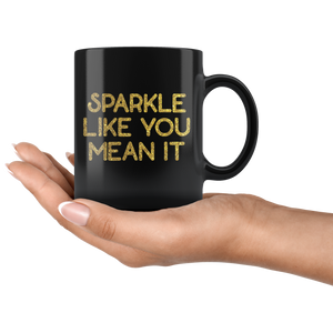 Mug Sparkle Like You Mean It in Black