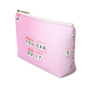 Makeup Bag Today Is Your Day - You Can Do It Small Right Side