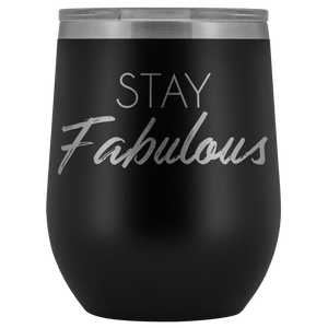 Wine Tumbler Stay Fabulous in Black