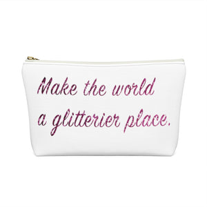 Makeup Bag Make the World a Glitterier Place Small Back
