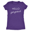 Tee Hello Gorgeous in Purple Rush