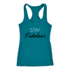 Racerback Tank Stay Fabulous in Turquoise