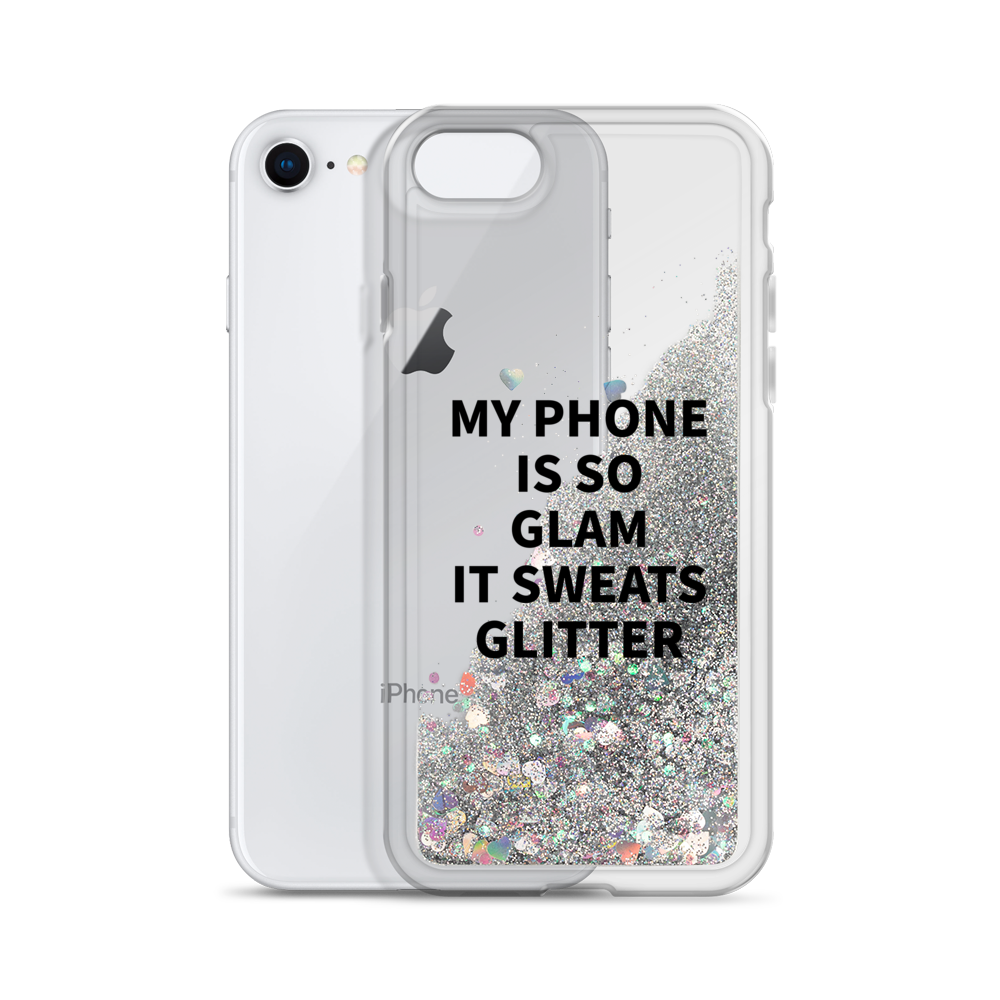 Silver Liquid Glitter Phone Case My Phone Is So Glam It Sweats Glitter