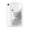 Glitter Silver Phone Case Sparkle Like You Mean It