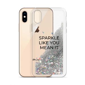 Silver Glitter Phone Case Sparkle Like You Mean It
