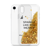 Glitter Gold Phone Case Sparkle Like You Mean It