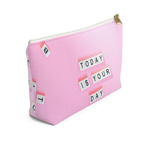 Makeup Bag Today Is Your Day - You Can Do It Small Left Side