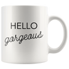 White Mug Hello Gorgeous