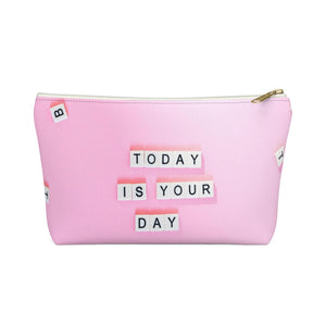 Makeup Bag Today Is Your Day - You Can Do It Small Front
