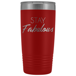 Vacuum Tumbler 20 Ounce Stay Fabulous in Red