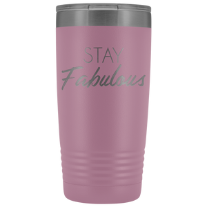 Vacuum Tumbler 20 Ounce Stay Fabulous in Light Purple