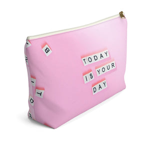 Makeup Bag Today Is Your Day - You Can Do It Large Left Side
