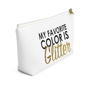 Makeup Bag My Favorite Color is Glitter Small Left Side