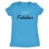 Tee Stay Fabulous in Vintage Turquoise