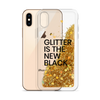 Gold Glitter Phone Case Glitter is the New Black