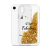 Glitter Gold Phone Case Stay Fabulous