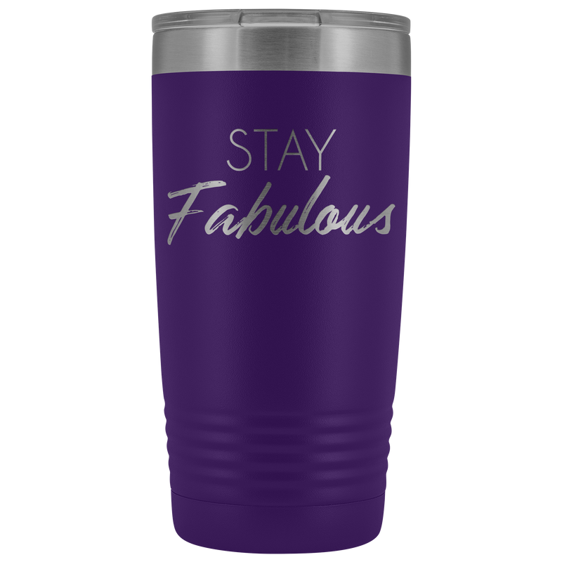 Vacuum Tumbler 20 Ounce Stay Fabulous in Purple
