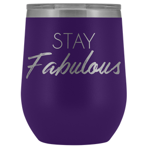 Wine Tumbler Stay Fabulous in Purple
